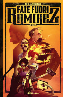 Fate fuori Ramirez. Atto 1.pdf