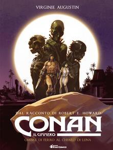 Winniearcher.com Conan il cimmero. Vol. 6: Ombre di ferro al chiaro di luna Image
