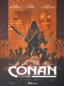 Listadelpopolo.it Conan il cimmero. Vol. 7: Chiodi rossi. Image