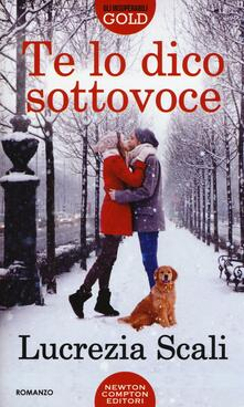 Te lo dico sottovoce - Lucrezia Scali - copertina