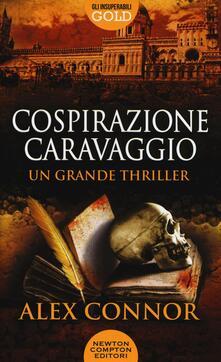 Cospirazione Caravaggio - Alex Connor - copertina