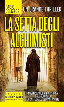 La setta degli alchimisti - Fabio Delizzos - copertina