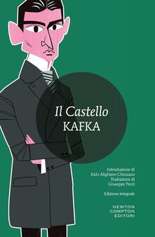 Il castello. Ediz. integrale - Franz Kafka - copertina