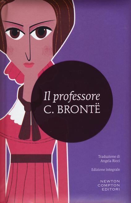 Il professore. Ediz. integrale - Charlotte Brontë - copertina