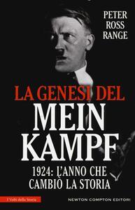 La genesi del Mein Kampf. 1924: l'anno che cambiò la storia - Peter Ross Range - copertina