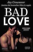 Libro Bad love Jay Crownover