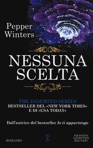 Nessuna scelta. The indebted series
