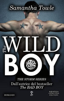 The wild boy. The Storm series - Samantha Towle - copertina