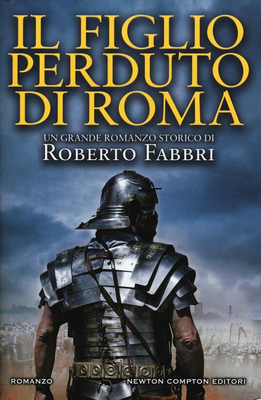 Il figlio perduto di Roma - Roberto Fabbri - copertina