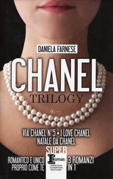 Chanel trilogy: Via Chanel n°5-I love Chanel-Natale da Chanel - Daniela Farnese - copertina