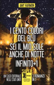 I cento colori del blu-Sei il mio sole anche di notte-Infinito + 1 - Amy Harmon - copertina