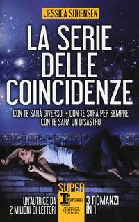 La La serie delle coincidenze: Con te sarà diverso-Con te sarà per sempre-Con te sarà un disastro - Sorensen Jessica - wuz.it