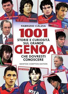 1001 storie e curiosità sul grande Genoa che dovresti conoscere - Fabrizio Càlzia - ebook