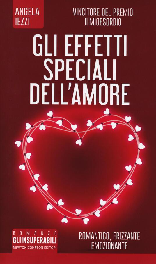 Gli effetti speciali dell'amore - Angela Iezzi - copertina