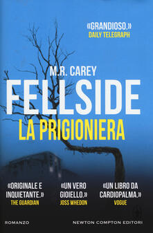 Fellside. La prigioniera - M. R. Carey - copertina