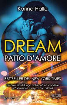 Dream. Patto d'amore - Karina Halle,Rosa Prencipe - ebook