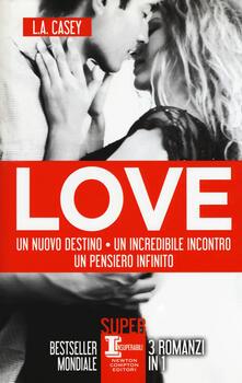 Love: Un nuovo destino-Un incredibile incontro-Un pensiero infinito.pdf