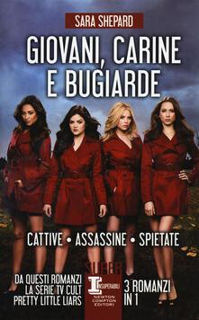 Giovani, carine e bugiarde: Cattive-Assassine-Spietate - Sara Shepard - copertina