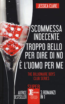 Steamcon.it The Billionaire Boys Club series: Scommessa indecente-Troppo bello per dire di no-È l'uomo per me Image