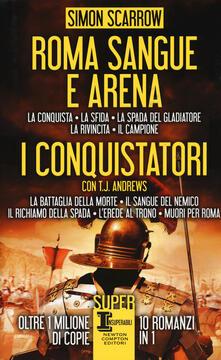 Vastese1902.it Roma sangue e arena-I conquistatori Image