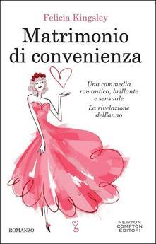 Matrimonio di convenienza - Felicia Kingsley - copertina