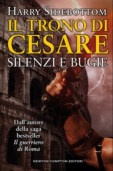 Silenzi e bugie. Il trono di Cesare - Harry Sidebottom - ebook
