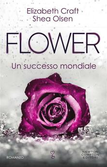 Flower - Elizabeth Craft,Shea Olsen,Daniela Paladini - ebook