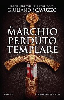 Il marchio perduto del templare - Giuliano Scavuzzo - ebook