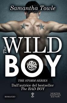 The wild boy. The Storm series - Valentina Cabras,Samantha Towle - ebook