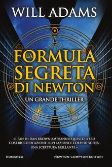 La formula segreta di Newton - Barbara Cattaneo,Will Adams - ebook