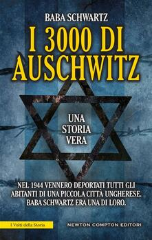 I 3000 di Auschwitz - Baba Schwartz,Beatrice Messineo - ebook