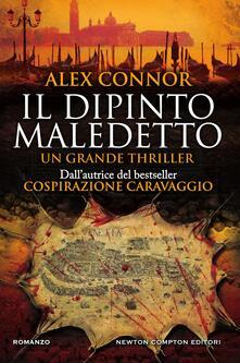 Il dipinto maledetto - Alex Connor,Francesca Noto - ebook