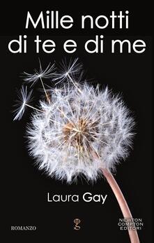 Mille notti di te e di me - Laura Gay - ebook