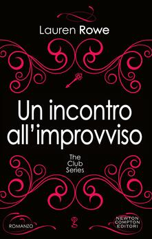 Un incontro all'improvviso - Francesca Barbanera,Lauren Rowe - ebook