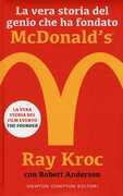 Libro La vera storia del genio che ha fondato McDonald's® Kroc Ray Robert Anderson