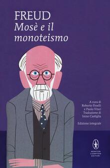Mosè e il monoteismo. Ediz. integrale.pdf