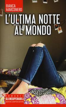 L' ultima notte al mondo - Bianca Marconero - copertina