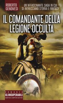 Il comandante della legione occulta - Roberto Genovesi - copertina