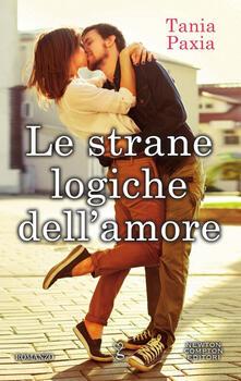 Le strane logiche dell'amore - Tania Paxia - copertina