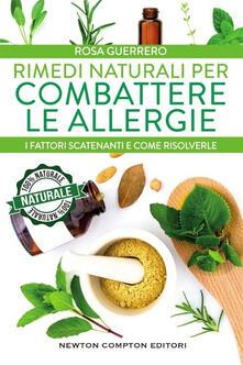 Rimedi naturali per combattere le allergie - Rosa Guerrero - copertina