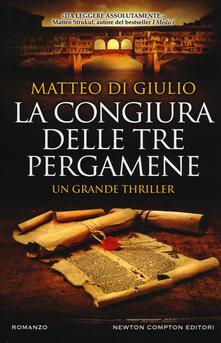 La congiura delle tre pergamene - Matteo Di Giulio - copertina