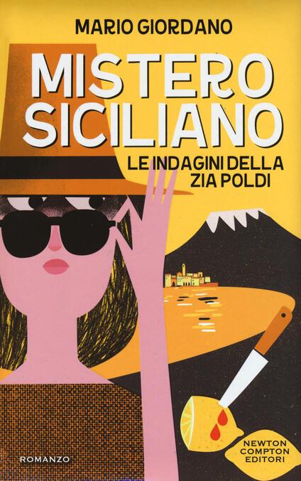 Mistero siciliano. Le indagini della zia Poldi - Giordano Mario - copertina