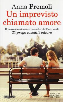 Un imprevisto chiamato amore - Anna Premoli - copertina