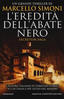 L' eredità dell'abate nero. Secretum saga - Marcello Simoni - copertina