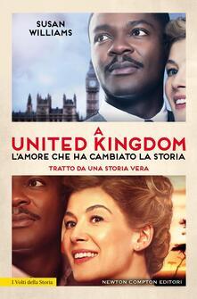 Camfeed.it A United Kingdom. L'amore che ha cambiato la storia Image