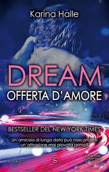 Dream. Offerta d'amore - Karina Halle - ebook
