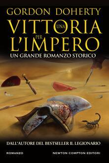 Una vittoria per l'impero - Lucilla Rodinò,Gordon Doherty - ebook