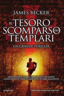 Il tesoro scomparso dei templari - Barbara Cattaneo,James Becker - ebook