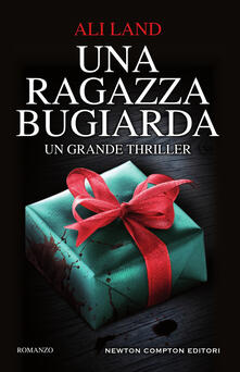 Una ragazza bugiarda - Angela Ricci,Ali Land - ebook
