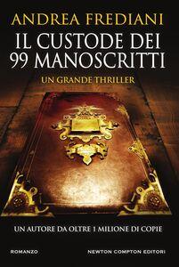 Ebook custode dei 99 manoscritti Frediani, Andrea